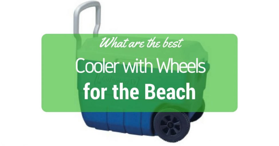 best cooler with wheels reviews