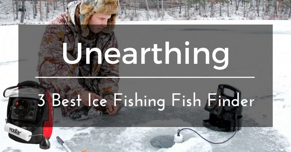 Best fish finders for ice fishing