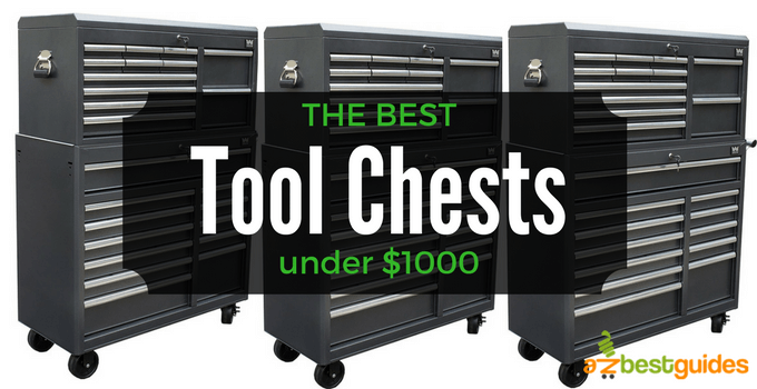 5 best tool chests under 1000